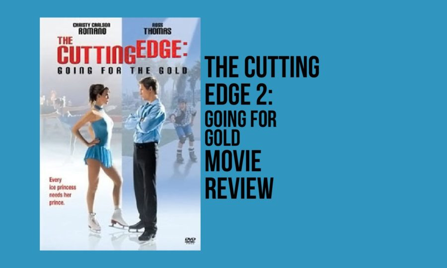 Movie+Review%3A+The+Cutting+Edge+2%3A+Going+For+Gold